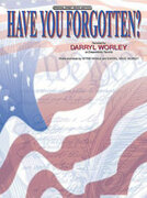 Cover icon of Have You Forgotten? sheet music for piano, voice or other instruments by Darryl Worley, easy/intermediate skill level