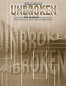 Cover icon of Unbroken sheet music for piano, voice or other instruments by Tim McGraw, easy/intermediate skill level