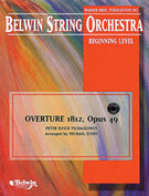 Cover icon of Overture 1812, Opus 49 (COMPLETE) sheet music for string orchestra by Anonymous, classical score, beginner skill level