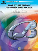 Cover icon of Happy Birthday Around the World sheet music for concert band (full score) by Mildred J. Hill and Patty Smith Hill, easy/intermediate skill level