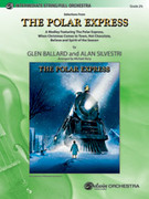 The Polar Express, Selections from (COMPLETE) for full orchestra - glen ballard violin sheet music