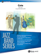 Cover icon of Cute (COMPLETE) sheet music for jazz band by Neal Hefti and Calvin Custer, easy/intermediate skill level