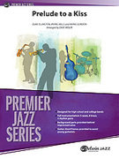 Cover icon of Prelude to a Kiss sheet music for jazz band (full score) by Duke Ellington, Irving Mills and Irving Gordon, intermediate skill level