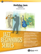 Cover icon of Holiday Jam sheet music for jazz band (full score) by Anonymous, beginner skill level