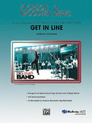 Cover icon of Get in Line (COMPLETE) sheet music for jazz band by Gordon Goodwin, advanced skill level