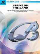 Cover icon of Strike Up the Band (COMPLETE) sheet music for concert band by George Gershwin and Ira Gershwin, classical score, easy/intermediate skill level