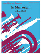 Cover icon of In Memoriam (COMPLETE) sheet music for concert band by John O'Reilly, easy/intermediate skill level