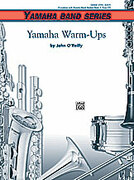 Cover icon of Yamaha Warm-Ups sheet music for concert band (full score) by John O'Reilly, beginner skill level