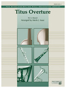 Cover icon of Titus Overture (COMPLETE) sheet music for full orchestra by Wolfgang Amadeus Mozart, classical score, easy skill level