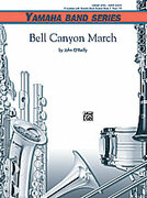 Cover icon of Bell Canyon March (COMPLETE) sheet music for concert band by John O'Reilly, beginner skill level