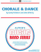 Cover icon of Chorale and Dance (COMPLETE) sheet music for concert band by Sandy Feldstein and John O'Reilly, beginner skill level
