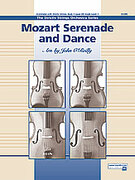 Cover icon of Mozart Serenade and Dance (COMPLETE) sheet music for string orchestra by Wolfgang Amadeus Mozart, classical score, beginner skill level