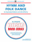 Cover icon of Hymn and Folk Dance (COMPLETE) sheet music for concert band by Sandy Feldstein and John O'Reilly, beginner skill level