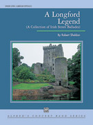 Cover icon of A Longford Legend (COMPLETE) sheet music for concert band by Robert Sheldon, intermediate skill level
