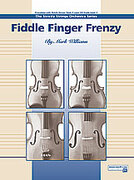 Cover icon of Fiddle Finger Frenzy sheet music for string orchestra (full score) by Mark Williams, beginner skill level
