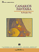 Cover icon of Canarios Fantasia sheet music for concert band (full score) by Douglas Akey, intermediate skill level