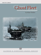 Cover icon of Ghost Fleet (COMPLETE) sheet music for concert band by Robert Sheldon, easy/intermediate skill level