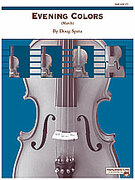 Cover icon of Evening Colors (COMPLETE) sheet music for string orchestra by Doug Spata, easy/intermediate skill level