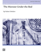 Cover icon of The Monster Under the Bed (COMPLETE) sheet music for concert band by Robert Sheldon, intermediate skill level