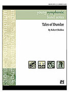Cover icon of Tales of Dundee (COMPLETE) sheet music for concert band by Robert Sheldon, intermediate skill level