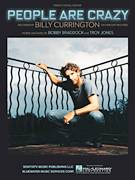 Cover icon of People Are Crazy sheet music for voice, piano or guitar by Billy Currington, Bobby Braddock and Troy Jones, intermediate skill level