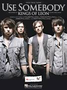 Cover icon of Use Somebody sheet music for voice, piano or guitar by Kings Of Leon, Caleb Followill, Jared Followill, Matthew Followill and Nathan Followill, intermediate skill level