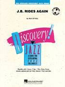 Cover icon of J.B. Rides Again (COMPLETE) sheet music for jazz band by Rick Stitzel, intermediate skill level