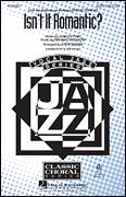 Cover icon of Isn't It Romantic? sheet music for choir (SAB: soprano, alto, bass) by Richard Rodgers, Lorenz Hart and Steve Zegree, intermediate skill level