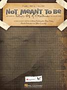 Cover icon of Not Meant To Be sheet music for voice, piano or guitar by Theory Of A Deadman, David Brenner, Dean Back, Kara DioGuardi and Tyler Connolly, intermediate skill level