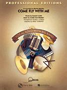 Cover icon of Come Fly With Me (COMPLETE) sheet music for jazz band by Sammy Cahn, Jimmy van Heusen, Frank Sinatra, Mike Tomaro and Quincy Jones, intermediate skill level