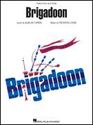 Cover icon of Brigadoon sheet music for voice, piano or guitar by Lerner & Loewe, Brigadoon (Musical), Alan Jay Lerner and Frederick Loewe, intermediate skill level