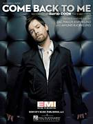 Cover icon of Come Back To Me sheet music for voice, piano or guitar by David Cook, Amund Bjorklund, Espen Lind and Zac Maloy, intermediate skill level
