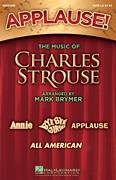 Cover icon of Applause! - The Music of Charles Strouse sheet music for choir (SATB: soprano, alto, tenor, bass) by Charles Strouse, Lee Adams and Mark Brymer, intermediate skill level
