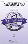 Cover icon of Once Upon A Time sheet music for choir (SATB: soprano, alto, tenor, bass) by Charles Strouse, Lee Adams and Steve Zegree, intermediate skill level