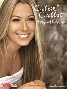 Cover icon of Break Through sheet music for voice, piano or guitar by Colbie Caillat and Rick Nowels, intermediate skill level