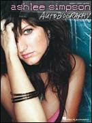 Cover icon of Autobiography sheet music for voice, piano or guitar by Ashlee Simpson, John Shanks and Kara DioGuardi, intermediate skill level