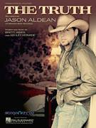 Cover icon of The Truth sheet music for voice, piano or guitar by Jason Aldean, Ashley Monroe and Brett James, intermediate skill level