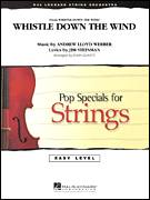 Cover icon of Whistle Down The Wind (COMPLETE) sheet music for orchestra by Andrew Lloyd Webber, Jim Steinman and John Leavitt, intermediate skill level