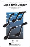 Cover icon of Dig A Little Deeper (from The Princess And The Frog) sheet music for choir (SAB: soprano, alto, bass) by Randy Newman and Mark Brymer, intermediate skill level