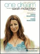Cover icon of One Dream sheet music for voice, piano or guitar by Sarah McLachlan and Pierre Marchand, intermediate skill level