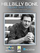 Cover icon of Hillbilly Bone sheet music for voice, piano or guitar by Blake Shelton featuring Trace Adkins, Blake Shelton, Trace Adkins, Craig Wiseman and Luke Laird, intermediate skill level