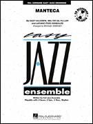 Cover icon of Manteca (COMPLETE) sheet music for jazz band by Dizzy Gillespie, Luciano Pozo Gonzales, Walter Gil Fuller and Michael Sweeney, intermediate skill level