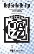 Cover icon of Hey! Ba-Ba-Re-Bop sheet music for choir (SAB: soprano, alto, bass) by Lionel Hampton, Curley Hammer and Steve Zegree, intermediate skill level