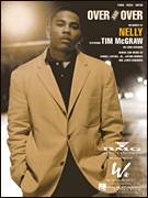 Cover icon of Over And Over sheet music for voice, piano or guitar by Nelly featuring Tim McGraw, Nelly, Tim McGraw, Cornell Haynes, Jr., James Hargrove and Jayson Bridges, intermediate skill level