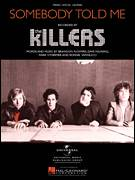 Cover icon of Somebody Told Me sheet music for voice, piano or guitar by The Killers, Brandon Flowers, Dave Keuning, Mark Stoermer and Ronnie Vannucci, intermediate skill level