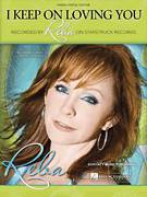 Cover icon of I Keep On Loving You sheet music for voice, piano or guitar by Reba McEntire, Ronnie Dunn and Terry McBride, intermediate skill level