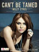 Cover icon of Can't Be Tamed sheet music for voice, piano or guitar by Miley Cyrus, Antonina Armato, Marek Pompetzki, Paul Neumann and Tim James, intermediate skill level