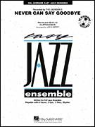 Cover icon of Never Can Say Goodbye (COMPLETE) sheet music for jazz band by John Berry, Clifton Davis and The Jackson 5, intermediate skill level