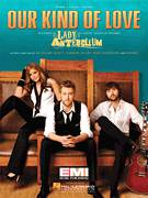 Cover icon of Our Kind Of Love sheet music for voice, piano or guitar by Lady Antebellum, busbee, Charles Kelley, Dave Haywood and Hillary Scott, intermediate skill level