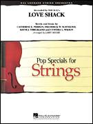 Cover icon of Love Shack (COMPLETE) sheet music for orchestra by Larry Moore, Catherine E. Pierson, Cynthia L. Wilson, Frederuck W. Schneider and Keith Strickland, intermediate skill level